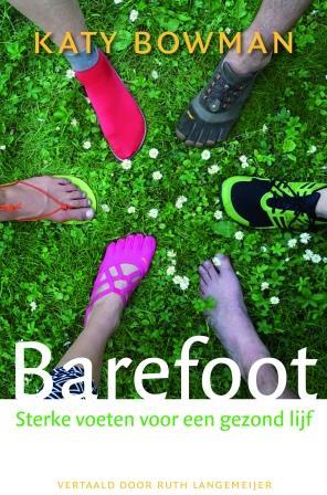 Katy Bowman Barefoot Sterke voeten voor een gezond lijf-0